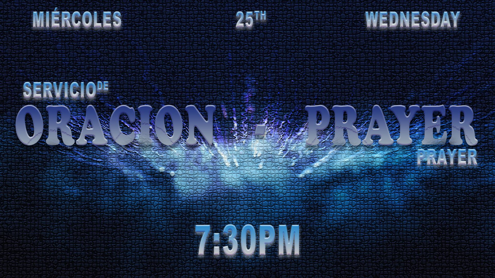 Prayer Service Wed. 25th