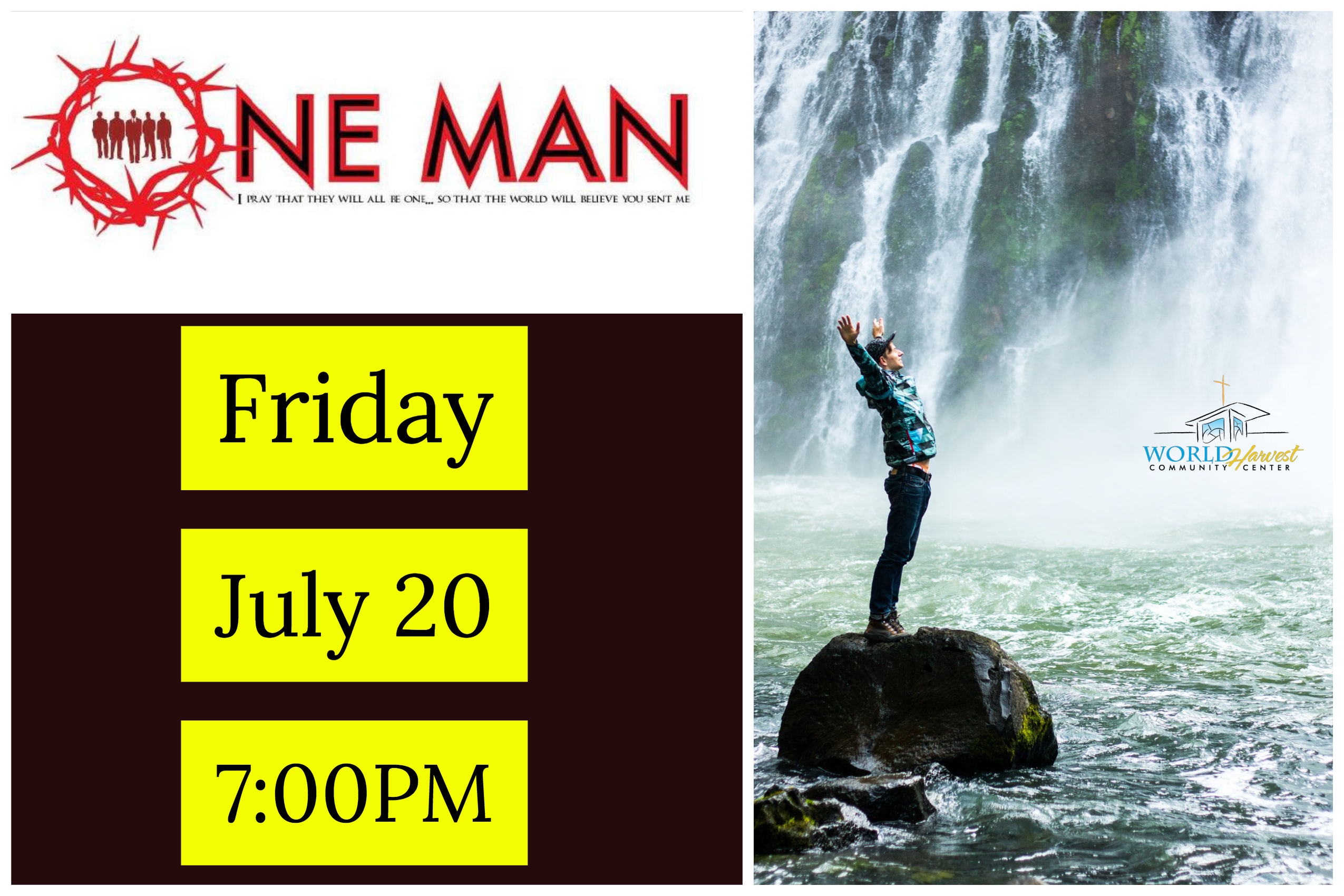 One Man Ministry July 20th